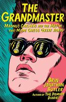 The Grandmaster: Magnus Carlsen and...