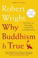 Why Buddhism is True: The Science and...