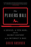 The Players Ball: A Genius, a Con ...