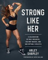 Strong Like Her: A Celebration of ...
