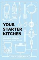 Your Starter Kitchen: The Definitive...