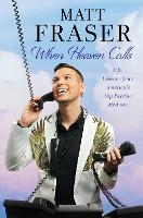 When Heaven Calls: Life Lessons from...