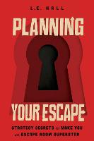 Planning Your Escape: Strategy ...