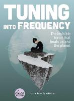 Tuning into Frequency: The Invisible...