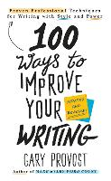 100 Ways To Improve Your Writing...