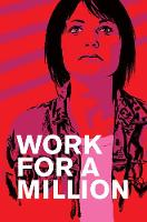 Work for a Million: The Graphic Novel
