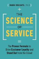 The Science of Service: The Proven...