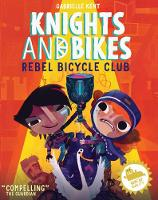 KNIGHTS AND BIKES: THE REBEL BICYCLE...