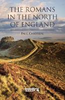 The Romans in the North of England