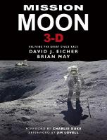 Mission Moon 3-D: Reliving the Great...