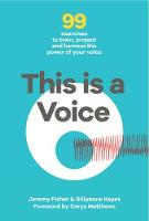 This This is a Voice: 99 exercises to...
