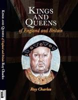 Kings and Queens: of England and Britain