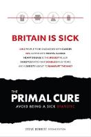 The Primal Cure: Avoid Being a Sick...