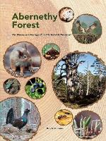 Abernethy Forest: The History and...