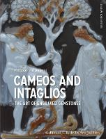 Cameos and Intaglios: The Art of...