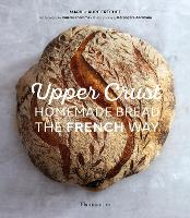 Homemade Bread the French Way: ...