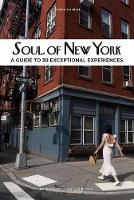 Soul of New York: A Guide to 30...