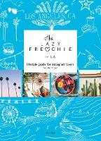The Lazy Frenchie in LA: Lifestyle...