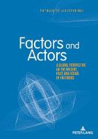 Factors and Actors: A Global...