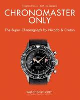 Chronomaster Only: The...