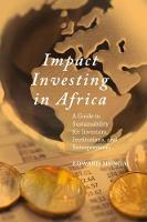 Impact Investing in Africa: A Guide ...