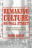 Remaking Culture on Wall Street: A...