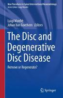 The Disc and Degenerative Disc...