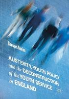 Austerity, Youth Policy and the...