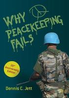 Why Peacekeeping Fails: 20th...