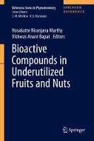 Bioactive Compounds in Underutilized...