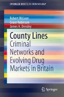 County Lines: Criminal Networks and...