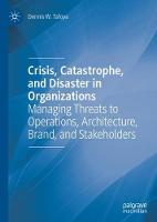 Crisis, Catastrophe, and Disaster in...