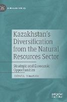 Kazakhstan's Diversification from the...
