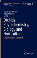 Orchids Phytochemistry, Biology and...