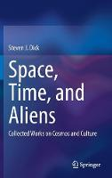 Space, Time, and Aliens: Collected...