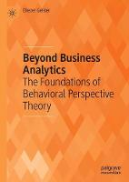 Beyond Business Analytics: The...