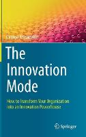 The Innovation Mode: How to Transform...