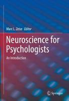 Neuroscience for Psychologists: An...