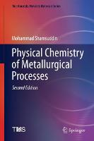 Physical Chemistry of Metallurgical...