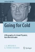 Going for Cold: A Biography of a ...