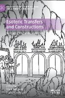 Esoteric Transfers and Constructions:...