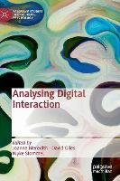 Analysing Digital Interaction
