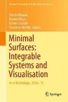 Minimal Surfaces: Integrable Systems...