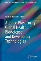 Applied Biosecurity: Global Health,...