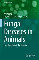 Fungal Diseases in Animals: From...