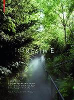 Breathe: Investigations into Our...