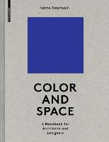 Color and Space: A Handbook for...