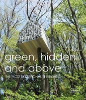 Green Hidden and Above: The Most...