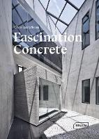 Hard Stuff: Fascination Concrete