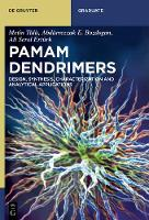 PAMAM Dendrimers: Design, Synthesis,...